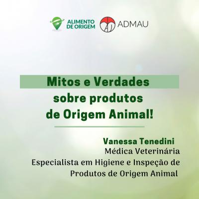 Mitos e Verdades sobre Produtos de Origem Animal